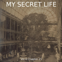 My Secret Life, Vol. 4 Chapter 21
