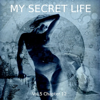 My Secret Life, Vol. 5 Chapter 12