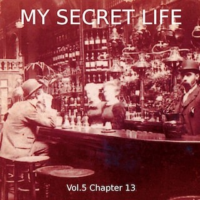 My Secret Life, Vol. 5 Chapter 13