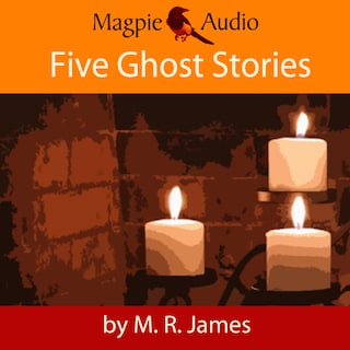 Five Ghost Stories (Unabridged)