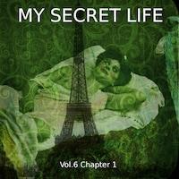 My Secret Life, Vol. 6 Chapter 1