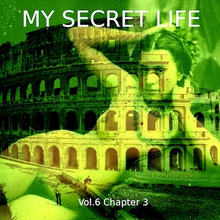 My Secret Life, Vol. 6 Chapter 3