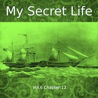 My Secret Life, Vol. 6 Chapter 12