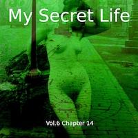 My Secret Life, Vol. 6 Chapter 14