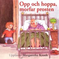 Opp och hoppa, morfar prosten!