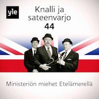 Knalli ja sateenvarjo: Ministeriön miehet Etelämerellä