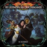 Die Legenden der Drachenlanze Folge 1: Die Brüder