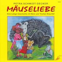 Mäuseliebe - Eine lustige Geschichte mit Nichi und Tinchen Braunfell