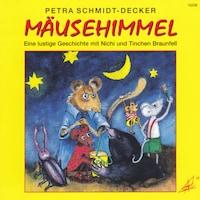 Mäusehimmel - Eine lustige Geschichte mit Nichi und Tinchen Braunfell