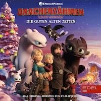 Die guten alten Zeiten (Das Original-Hörspiel zum Film-Special)