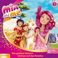 Folge 3: Das goldene Einhorn / Onchao und das Paradies (Das Original-Hörspiel zur TV-Serie)