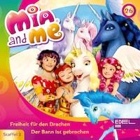Folge 26: Freiheit für den Drachen / Der Bann ist gebrochen (Das Original-Hörspiel zur TV-Serie)
