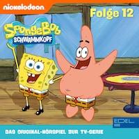 Folge 12 (Das Original-Hörspiel zur TV-Serie)