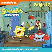 Folge 17 (Das Original-Hörspiel zur TV-Serie)
