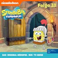 Folge 31 (Das Original-Hörspiel zur TV-Serie)
