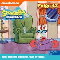 Folge 32 (Das Original-Hörspiel zur TV-Serie)