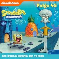 Folge 45 (Das Original-Hörspiel zur TV-Serie)