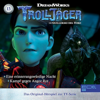Folge 13: Eine erinnerungswürdige Nacht / Kampf gegen Angor Rot (Das Original-Hörspiel zur TV-Serie)