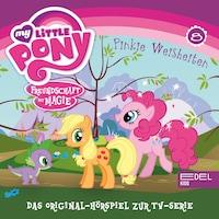 Folge 8: Pinkie Weisheiten / Rainbows großer Tag (Das Original-Hörspiel zur TV-Serie)