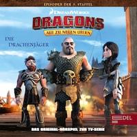 Folge 27: Astrids Team / Die Drachenjäger 1+2 (Das Original-Hörspiel zur TV-Serie)