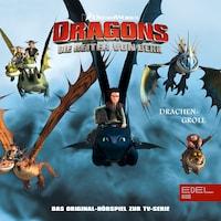 Folge 7: Thors Blitze / Drachengroll (Das Original-Hörspiel zur TV-Serie)