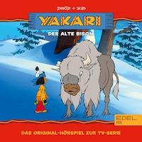 Folge 6: Der alte Bison (Das Original-Hörspiel zur TV-Serie)