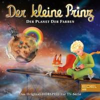 Folge 18: Der Planet der Farben (Das Original-Hörspiel zur TV-Serie)