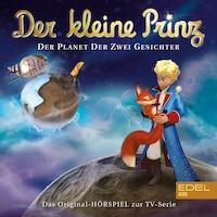 Folge 20: Der Planet der zwei Gesichter (Das Original-Hörspiel zur TV-Serie)