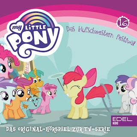 Folge 16: Das Hufschwestern Festival (Das Original Hörspiel zur TV-Serie)