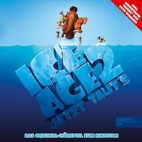 Ice Age 2 - Jetzt Taut's (Das Original-Hörspiel zum Kinofilm)