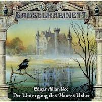 Gruselkabinett, Folge 11: Der Untergang des Hauses Usher