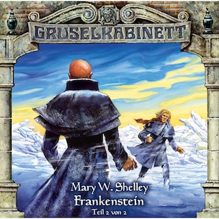 Gruselkabinett, Folge 13: Frankenstein (Folge 2 von 2)