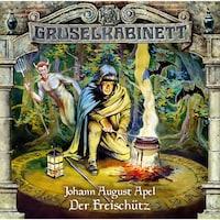 Gruselkabinett, Folge 15: Der Freischütz