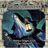 Gruselkabinett, Folge 80: Der Mönch (Teil 1 von 2)