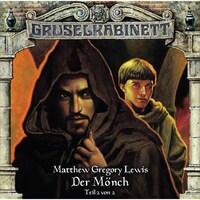 Gruselkabinett, Folge 81: Der Mönch (Teil 2 von 2)