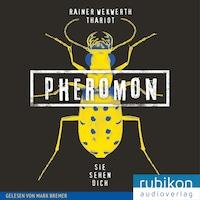 Pheromon: Sie sehen Dich (2)