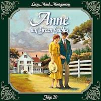 Anne auf Green Gables, Folge 20: Ein neuer Anfang
