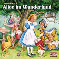 Alice im Wunderland - Titania Special Folge 5