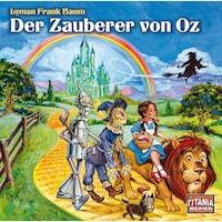 Der Zauberer von Oz - Titania Special Folge 9