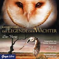 Die Legende der Wächter. Der Verrat
