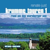Krumme Touren 1 - Rund um den Starnberger See