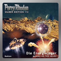 Perry Rhodan Silber Edition 112: Die Energiejäger