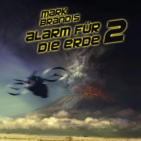18: Alarm für die Erde 2