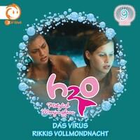 09: Das Virus / Rikkis Vollmondnacht