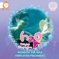 16: Wünsch' dir was / Verflixtes Fischmenü