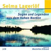 Selma Lagerlöf - Sagen und Legenden aus dem hohen Norden
