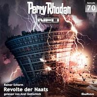 Perry Rhodan Neo 70: Revolte der Naats