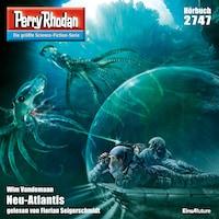 Perry Rhodan 2747: Neu-Atlantis