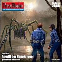 Perry Rhodan 2686: Angriff der Nanokrieger