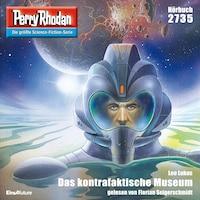 Perry Rhodan 2735: Das kontrafaktische Museum